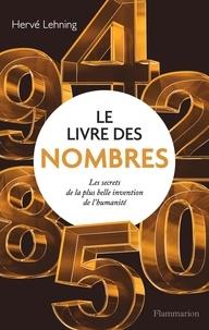 Hervé Lehning - Le livre des nombres.
