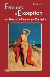 Hervé Leroy - Femmes d'exception en Nord-Pas-de-Calais.