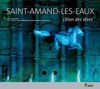 Hervé Leroy - Saint-Amand-les-Eaux - L'élan des rêves.