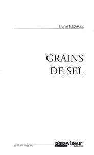 Hervé Lesage - Grains de sel.