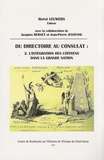 Hervé Leuwers - Du Directoire au Consulat - Tome 2, L'intégration des citoyens dans la grande nation.