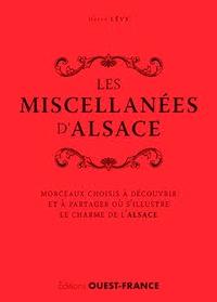 Hervé Lévy - Les miscellanées d'Alsace - Morceaux choisis à découvrir et à partager où s'illustre le charme de l'Alsace.
