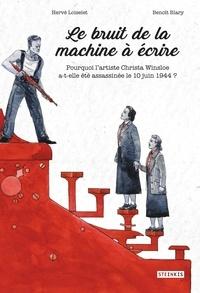 Hervé Loiselet et Benoît Blary - Bruit de la machine à écrire.