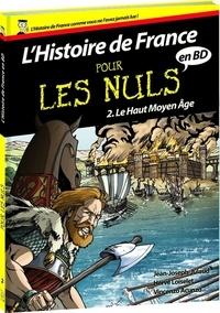 Hervé Loiselet et Vincenzo Acunzo - L'histoire de France pour les nuls en BD Tome 2 : Le Haut Moyen-Âge.