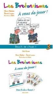 Hervé Lossec et Klervi Abalain - Les Bretonnismes - Tome 3, A vous de jouer ! avec 1 jeu de 44 cartes.