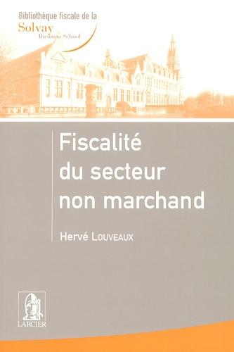 Hervé Louveaux - Fiscalité du secteur non marchand.