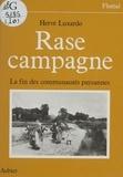 Hervé Luxardo - Rase campagne - Fin des communautés paysannes, 1830-1914.