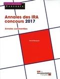Hervé Macquart - Annales des IRA concours 2017 - Epreuves écrites.