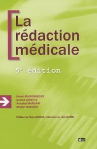 Hervé Maisonneuve et Gérard Lorette - La rédaction médicale.