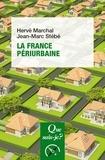 Hervé Marchal et Jean-Marc Stébé - La France périurbaine.