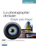 Hervé Maréchal - La photographie dentaire - Etape par étape.