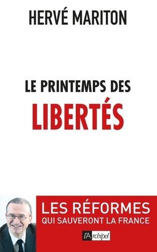 Hervé Mariton - Le printemps des libertés.