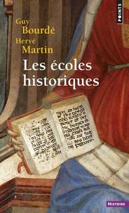 Hervé Martin et Guy Bourdé - Les écoles historiques.