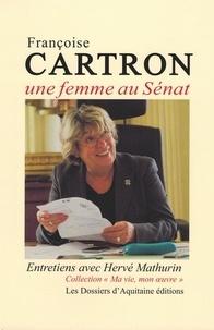 Hervé Mathurin - Francoise Carton - Une femme au Sénat.