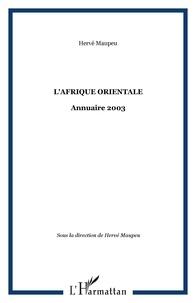 Hervé Maupeu - L'Afrique orientale - Annuaire 2003.