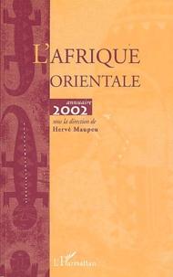 Hervé Maupeu - L'Afrique orientale - Annuaire 2002.