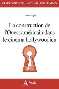 La construction de lOuest américain dans le cinéma hollywoodien.pdf