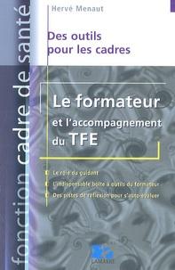 Hervé Menaut - Le formateur et l'accompagnement du TFE.