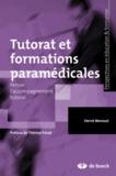Hervé Menaut - Tutorat et formations paramédicales - Penser l'accompagnement tutoral.
