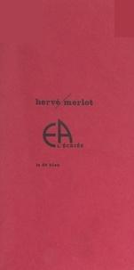 Herve Merlot et Claudine Goux - EA l'écriée.