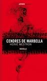 Hervé Mestron - Cendres de Marbella.