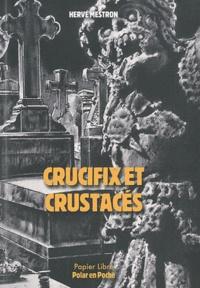 Hervé Mestron - Crucifix et crustacés.