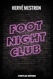 Hervé Mestron - Foot night club.