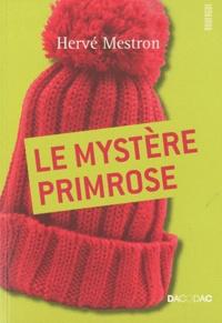 Hervé Mestron - Le mystère Primrose.