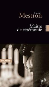 Hervé Mestron - Maître de cérémonie.