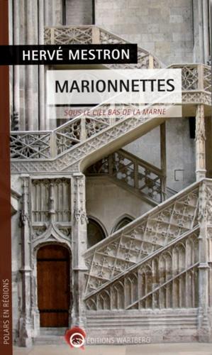 Hervé Mestron - Marionnettes - Sous le ciel bas de la Marne.