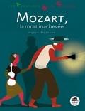 Hervé Mestron - Mozart - La mort inachevée.