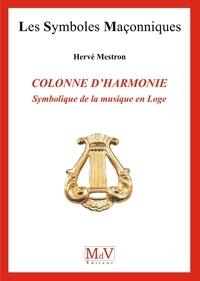 Hervé Mestron et Hervé Mestron - N.75 Colonne d'harmonie, symbolique de la musique en loge.