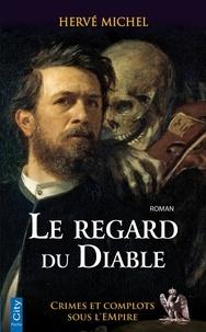 Hervé Michel - Le regard du diable.