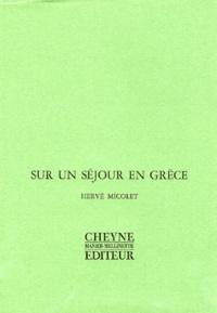 Hervé Micolet - Sur un séjour en Grèce.