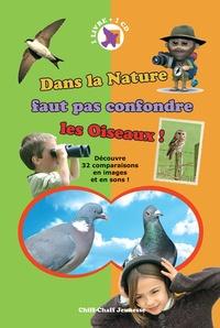 Hervé Millancourt - Dans la nature faut pas confondre les Oiseaux !. 1 CD audio