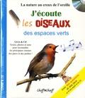 Hervé Millancourt et Philippe Deroussen - J'écoute les oiseaux des espaces verts. 1 CD audio