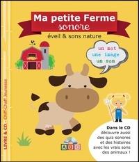 Hervé Millancourt - Ma petite ferme sonore. 1 CD audio