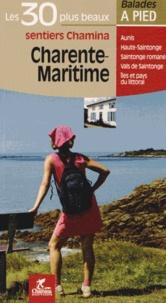 Charente-Maritime- Les 30 plus beaux sentiers - Hervé Milon pdf epub
