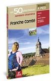 Hervé Milon et Jean-Pierre Henriet - Franche-Comté - Les 50 plus beaux sentiers.