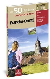 Franche-Comté- Les 50 plus beaux sentiers - Hervé Milon pdf epub