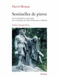 Hervé Moisan - Sentinelles de pierre - Les monuments aux morts de la guerre de 1914-1918 dans la Nièvre.