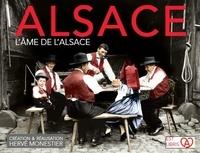 Hervé Monestier et Patrick Hamm - Alsace - L'âme de l'Alsace.