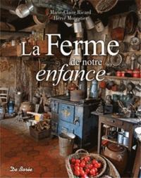 Hervé Monestier et Marie-Claire Ricard - La Ferme de notre enfance.