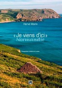 """Hervé Morin - """"Je viens d'ici"""" Normandie."""
