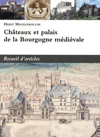 Accentsonline.fr Châteaux et palais de la Bourgogne médiévale - Recueil d'articles Image
