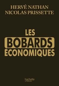 Hervé Nathan et Nicolas Prissette - Les bobards économiques.