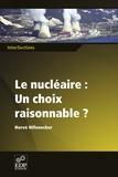 Hervé Nifenecker - Le nucléaire : un choix raisonnable ?.