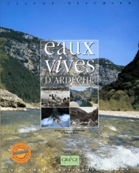Hervé Ozil et Claude Peschier - Eaux vives d'Ardèche.