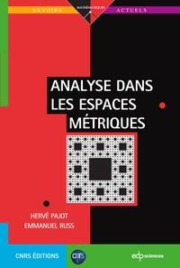 Hervé Pajot et Emmanuel Russ - Analyse dans les espaces métriques.