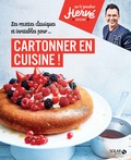Hervé Palmieri - Les recettes classiques et inratables pour cartonner en cuisine !.